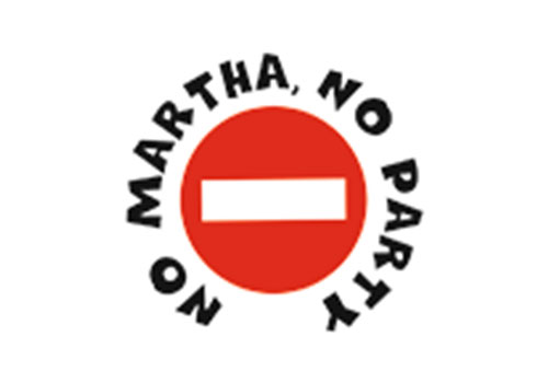 NO MARThA, NO PARTY